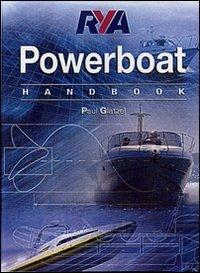 Il manuale della barca a motore. Ediz. illustrata