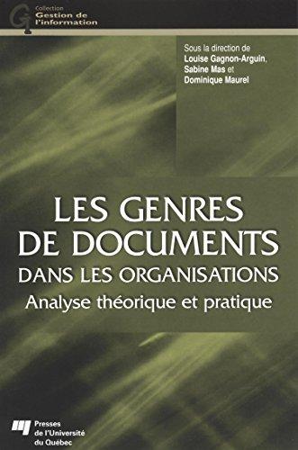 Les genres de documents dans les organisations : Analyse thorique et pratique