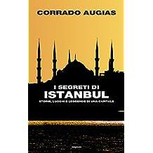 I segreti di Istanbul: Storie, luoghi e leggende di una capitale (Frontiere Einaudi) (Italian Edition)