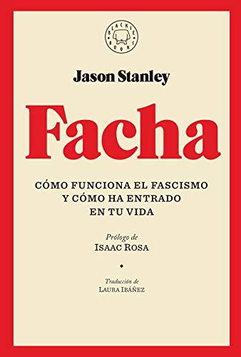 Facha por Jason Stanley