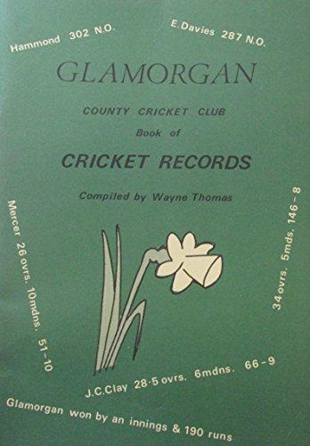 Glamorgan County Cricket Club Book of Cricket Records, 1921-76