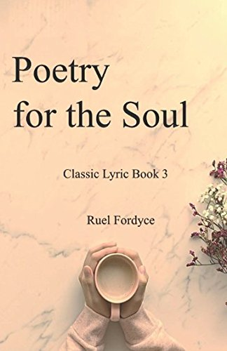 Poetry for the Soul: Classic Lyric Book 3