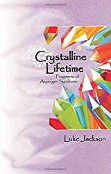 Crystalline Lifetime: Fragments of Asperger Syndrome