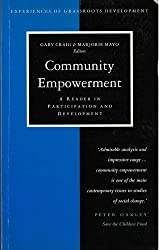 Community Empowerment: A Reader in Participation and Development