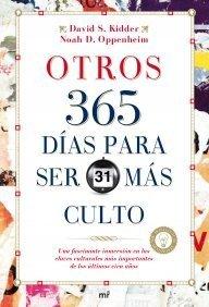 Otros 365 días para ser más culto (MR Prácticos) de Oppenheim, Noah D. (2009) Tapa blanda