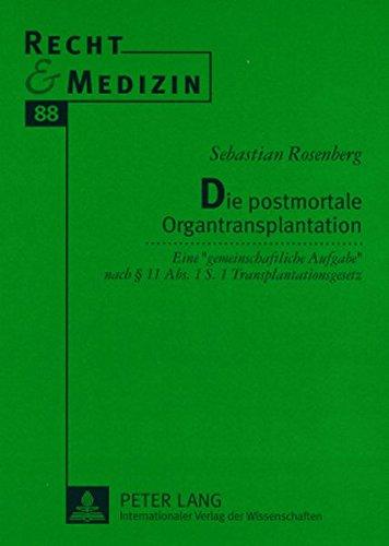 die-postmortale-organtransplantation-eine-gemeinschaftliche-aufgabe-nach-11-abs-1-s-1-transplantatio