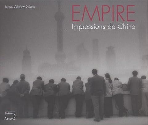 Empire : Impressions de Chine