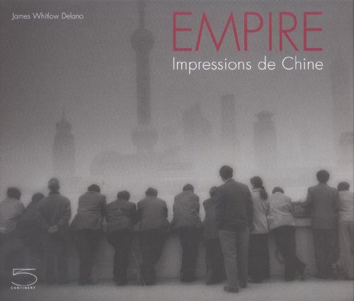 Empire : Impressions de Chine