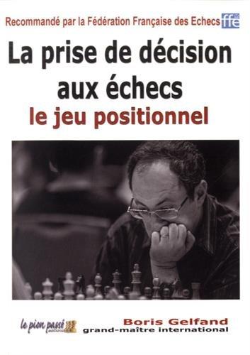 La prise de décision aux échecs : Le jeu positionnel