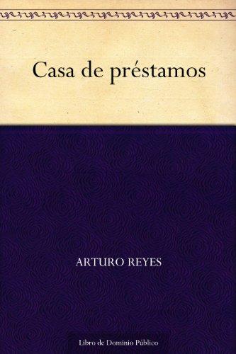 Casa de préstamos por Arturo Reyes