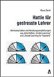 Hattie für gestresste Lehrer