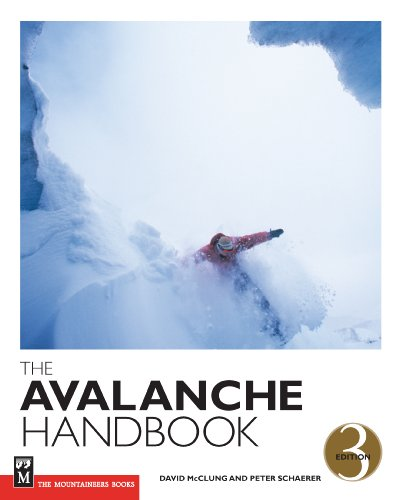 The Avalanche Handbook por David McClung