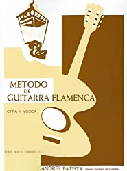 Metodo de Guitarra Flamenca: The Flamenco Guitar Method