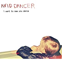 I Want to See You Dance [Digip