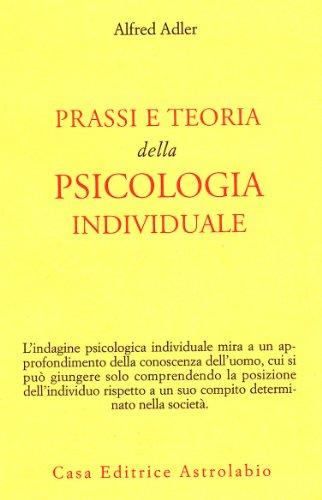 prassi-e-teoria-della-psicologia-individuale