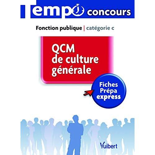 QCM de culture générale - L'essentiel en 45 fiches - Catégorie C