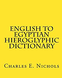 English to Egyptian Hieroglyphic Dictionary