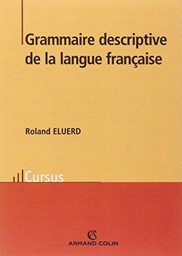 Grammaire descriptive de la langue française par Roland Eluerd