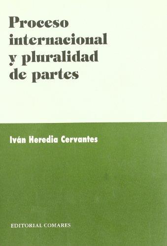 Proceso internacional y pluralidad de partes
