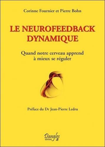 Le neurofeedback dynamique : Quand notre cerveau apprend à mieux se réguler