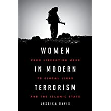 Women in Modern Terrorism: From Liberation Wars to Global Jihad and the Islamic State