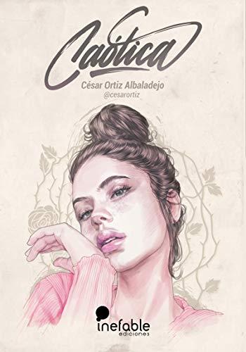 Caótica (Inefable Ediciones) por César Ortiz Albaladejo