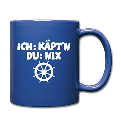 Spreadshirt Segeln Ich Kapitän Du Nix Spruch Tasse einfarbig, royal Blau