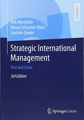 Strategic International Management: Text and Cases