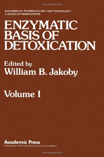 Enzymatic Basis of Detoxication: v. 1 (Biochemical pharmacology and toxicology)