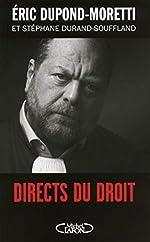 Directs du droit de Eric Dupond-moretti