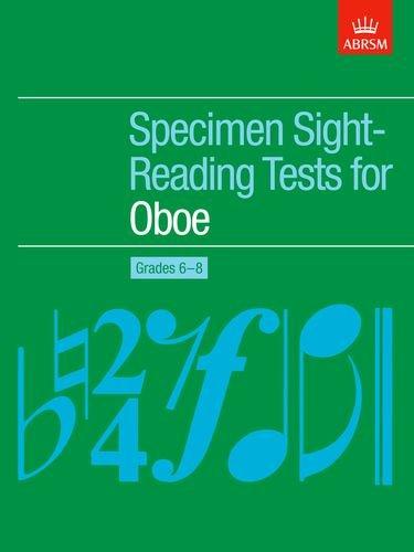 Specimen Sight-Reading Tests for Oboe, Grades 6-8 (ABRSM Sight-reading)