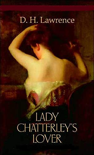 Lady Chatterley's Lover - D.H. Lawrence: Annotated (English Edition)