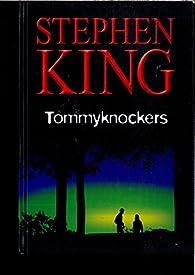 TOMMYKNOCKERS par STEPHEN KIG