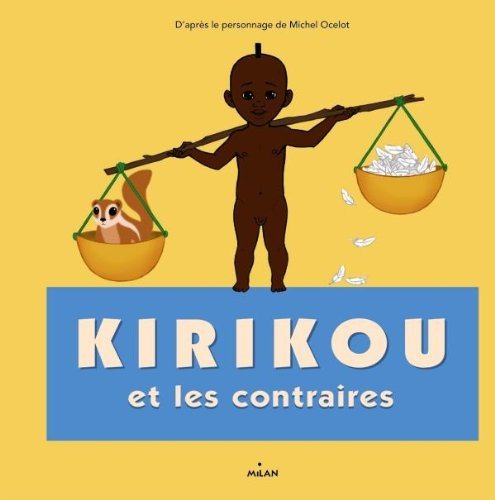 Kirikou et les contraires
