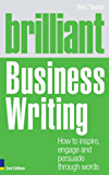 Brilliant Business Writing 2e: How to inspire, engage and persuade through words