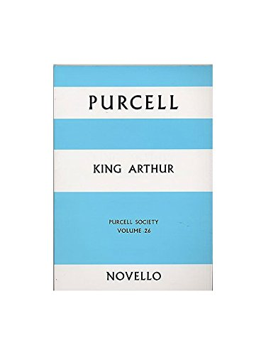 Purcell Society Volume 26 - King Arthur (Arr. Laurie). Partitions pour Opéra