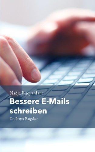Bessere E-Mails schreiben: Ein Praxis-Ratgeber