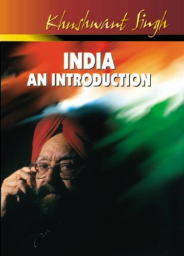 India: An Introduction by Khushwant Singh (2010-12-01)