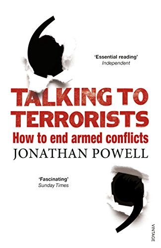 Talking to Terrorists: How to End Armed Conflicts (Wright The Looming Tower)