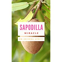 Sapodilla: Miracle (English Edition)
