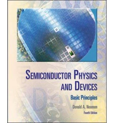[(Semiconductor Physics And Devices)] [Author: Donald A. Neamen] published on (March, 2011)