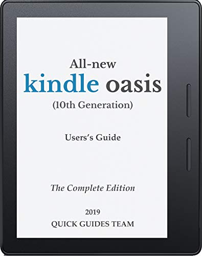ALL-NEW KINDLE OASIS 10TH GENERATION USER'S GUIDE: