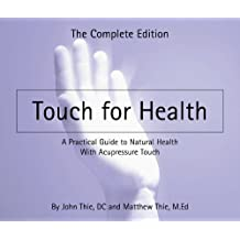 Touch for Health - paperback edition (English Edition)