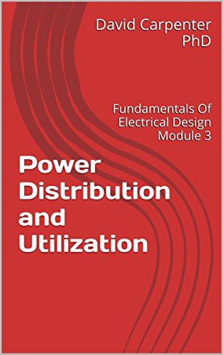 Power Distribution and Utilization: Fundamentals Of Electrical Design Module 3 (English Edition) Fuse-modul