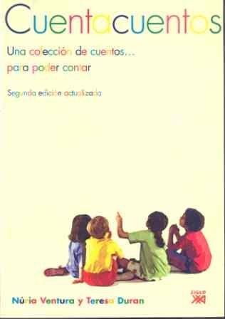 Cuentacuentos: Una colección de cuentos... para poder contar (Educación)