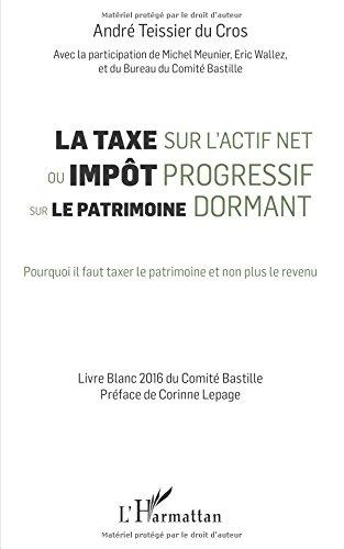La taxe sur l'actif net ou impt progressif sur le patrimoine dormant