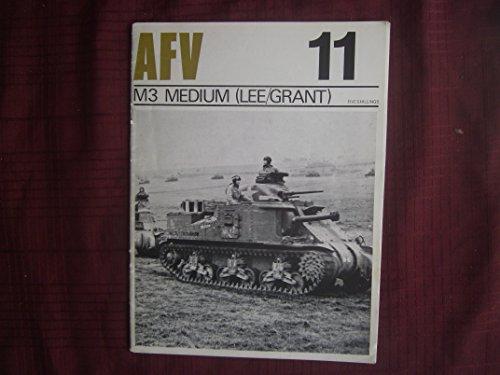 AFV Weapons Profile No. 11: M3 Medium (Lee/Grant) -