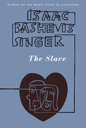 The Slave por Isaac Bashevis Singer