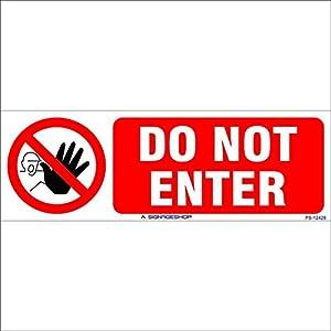 SignageShop Do not enter Sign