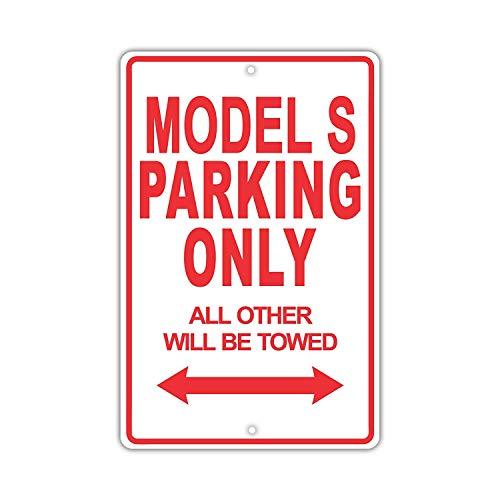 Eugene49Mor Tesla Modell S Parking Only Alle Anderen Werden geschleppt lächerlich Funny Neuheit Garage Aluminium 20,3x 30,5cm Schild Teller